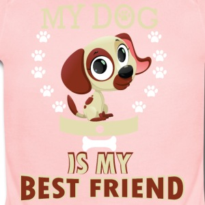 MY DOG IS MY BEST FRIEND - Short Sleeve Baby Bodysuit