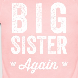 Big Sister Again - Short Sleeve Baby Bodysuit