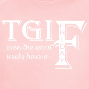 TGIF Even The Worst Weeks Have A Friday - Short Sleeve Baby Bodysuit