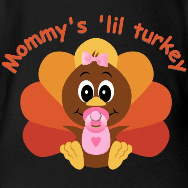 Mommy's 'lil Turkey-girl edition