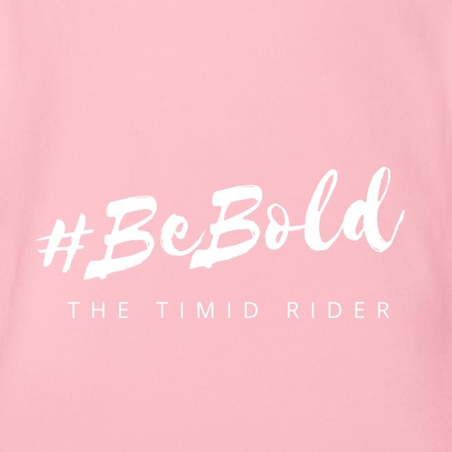 #beBold