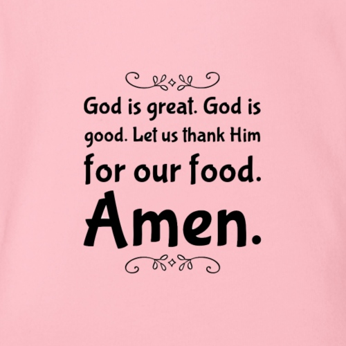 God Is Great - Organic Short Sleeve Baby Bodysuit