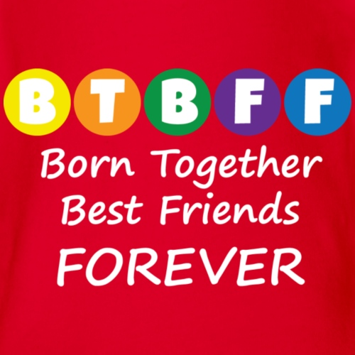 Born Together Best Friends Forever - Organic Short Sleeve Baby Bodysuit