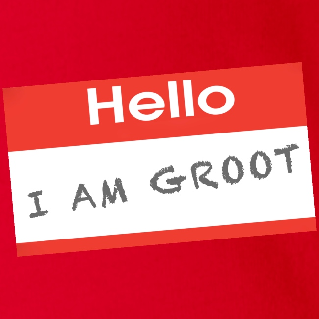 Hello I Am Groot Name Tag