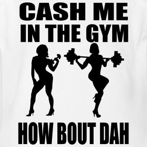 CASH ME IN THE GYM - Short Sleeve Baby Bodysuit