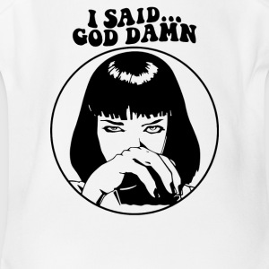 I Said God Damn - Short Sleeve Baby Bodysuit