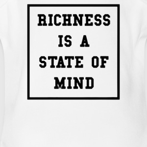 Richness Is A State Of Mind - Short Sleeve Baby Bodysuit