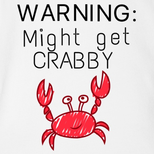 Warning might get crabby - Organic Short Sleeve Baby Bodysuit