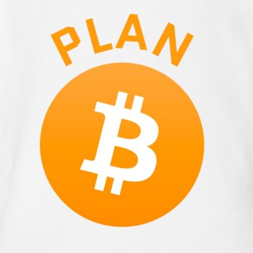 Plan B - Bitcoin - Organic Short Sleeve Baby Bodysuit