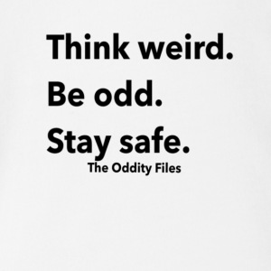 Think Weird. Be odd. Stay safe. - Short Sleeve Baby Bodysuit