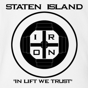 Staten Island Iron  In Lift We Trust - Short Sleeve Baby Bodysuit
