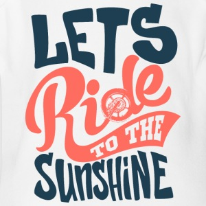 lets-ride-to-the-sunshine-inscription - Short Sleeve Baby Bodysuit