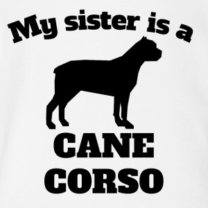 My Sister Is A Cane Corso - Short Sleeve Baby Bodysuit