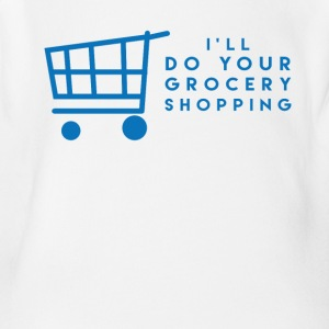 I'll Do Your Grocery Shopping - Short Sleeve Baby Bodysuit
