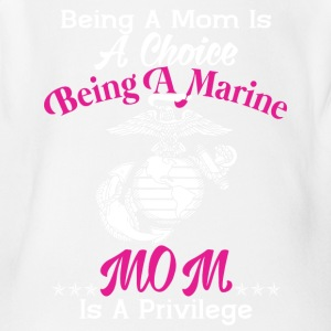 Being A Marine Mom Is A Privilege T Shirt - Short Sleeve Baby Bodysuit