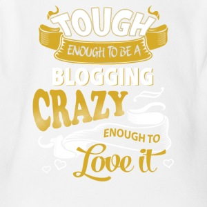 Touch enough to be a blogging - Short Sleeve Baby Bodysuit