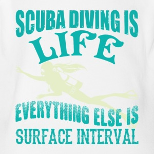Scuba Diving Is Life Everything Else T Shirt - Short Sleeve Baby Bodysuit