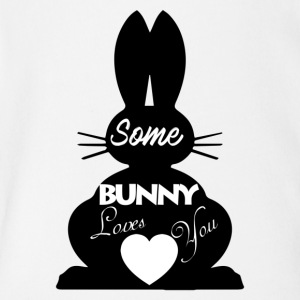Easter Bunny Love, Some Bunny Loves You - Short Sleeve Baby Bodysuit