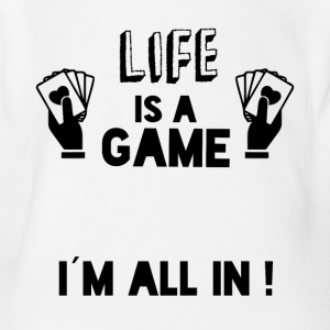 LIFE IS A GAME IAM ALL IN black - Short Sleeve Baby Bodysuit