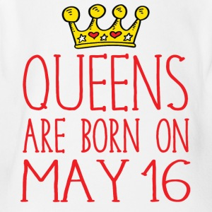 Queens are born on May 16 - Short Sleeve Baby Bodysuit