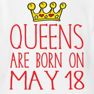 Queens are born on May 18 - Short Sleeve Baby Bodysuit