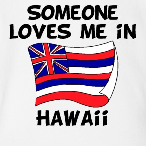 Someone In Hawaii Loves Me - Short Sleeve Baby Bodysuit