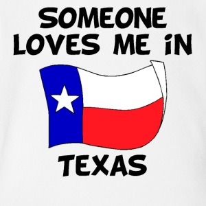 Someone In Texas Loves Me - Short Sleeve Baby Bodysuit