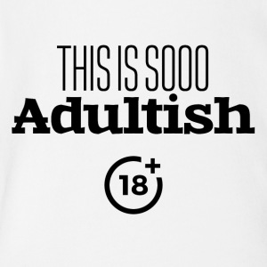 Adultish - Short Sleeve Baby Bodysuit