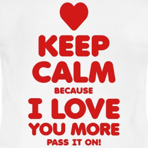 KEEP CALM because I LOVE YOU MORE - Short Sleeve Baby Bodysuit