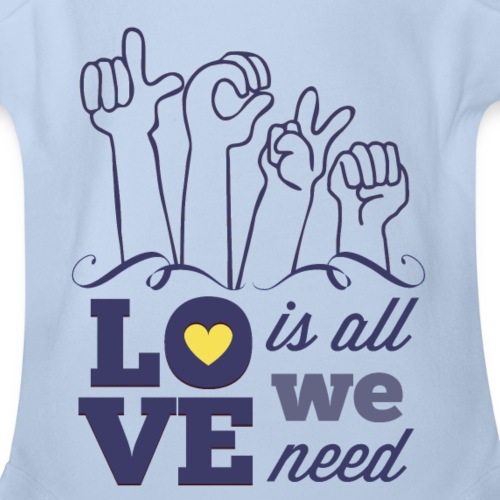 Love is All we Need - Organic Short Sleeve Baby Bodysuit