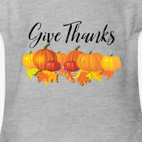 Give Thanks - Organic Short Sleeve Baby Bodysuit