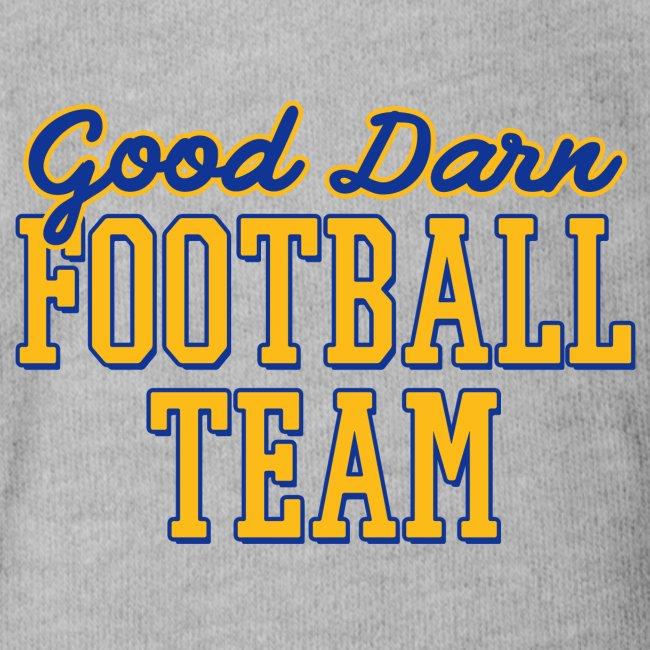 Good Darn Football Team