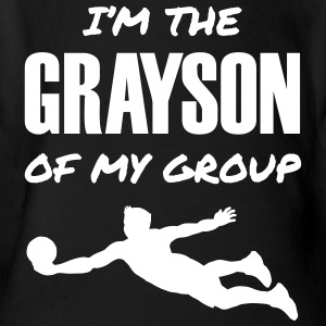 I'm the Grayson of My Group - Short Sleeve Baby Bodysuit