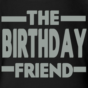 The Birthday Friend - Short Sleeve Baby Bodysuit