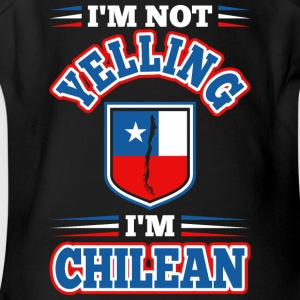 Im Not Yelling Im Chilean - Short Sleeve Baby Bodysuit
