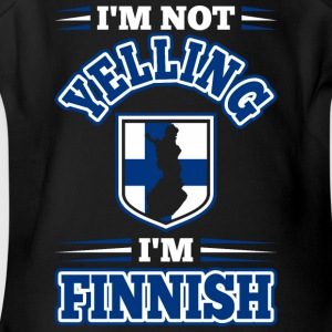 Im Not Yelling Im Finnish - Short Sleeve Baby Bodysuit