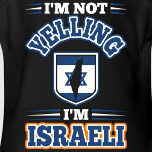 Im Not Yelling Im Israeli - Short Sleeve Baby Bodysuit