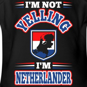 Im Not Yelling Im Nethrlander - Short Sleeve Baby Bodysuit