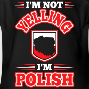 Im Not Yelling Im Polish - Short Sleeve Baby Bodysuit