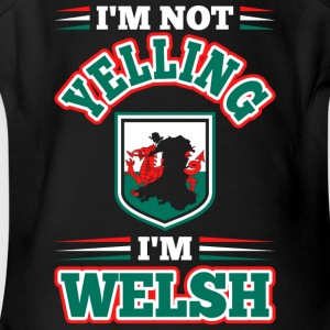 Im Not Yelling Im Welsh - Short Sleeve Baby Bodysuit