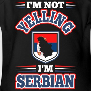 Im Not Yelling Im Serbian - Short Sleeve Baby Bodysuit
