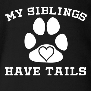 My Siblings Have Tails - Short Sleeve Baby Bodysuit