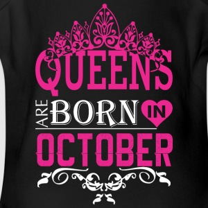 Queens Are Born In October - Short Sleeve Baby Bodysuit