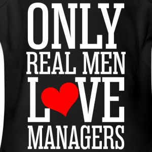Only Real Men Love Managers - Short Sleeve Baby Bodysuit