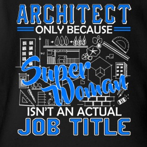 Architect Job Title Shirt - Short Sleeve Baby Bodysuit