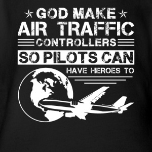 God Made Air Traffic Controllers Shirt - Short Sleeve Baby Bodysuit