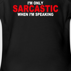 Sarcastic Speaking - Short Sleeve Baby Bodysuit