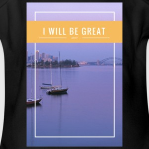 I Will Be Great - Short Sleeve Baby Bodysuit