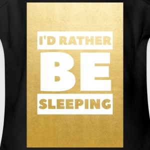 Id rather be sleeping (gold) - Short Sleeve Baby Bodysuit