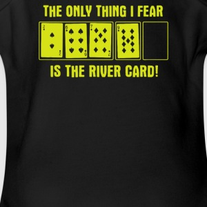 The Only Thing I Fear Is The River Card Poker - Short Sleeve Baby Bodysuit